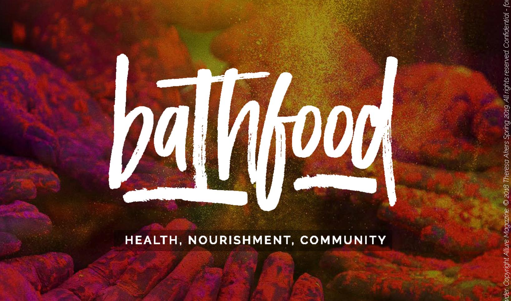 Bathfood Presentation ; Theresa Akers